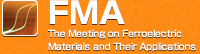 FMA (The Meeting on Ferroelectric Materials and Their Applications)